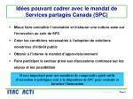 id es pouvant cadrer avec le mandat de services partag s canada spc