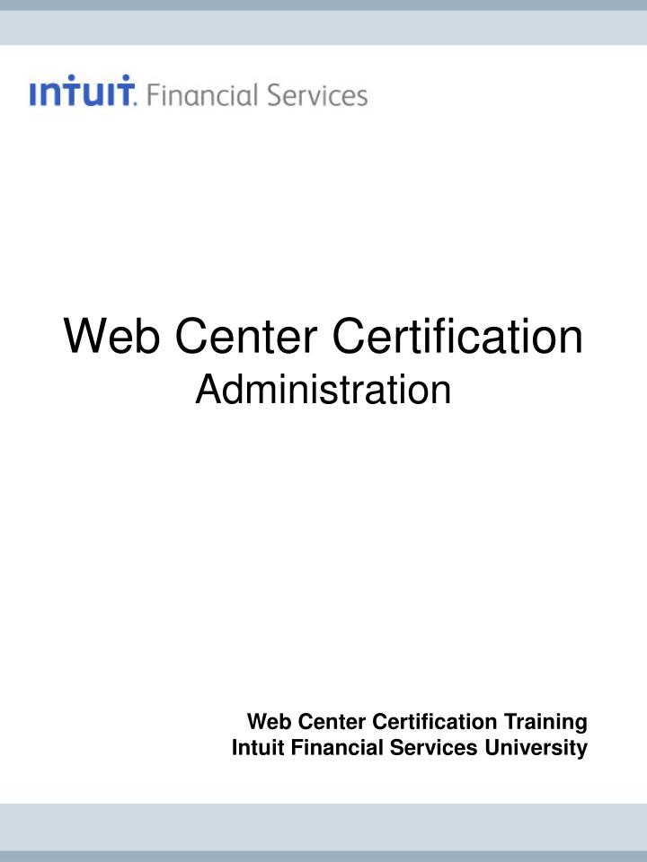 web center certification administration n.