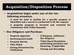 acquisition disposition process