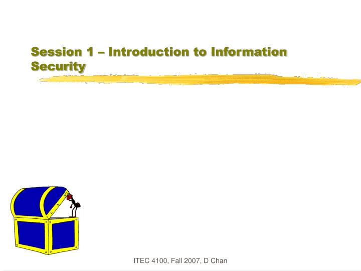 session 1 introduction to information security n.