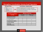 strengthen coordination among small operators