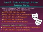 level 2 cultural heritage 6 hours suggested courses