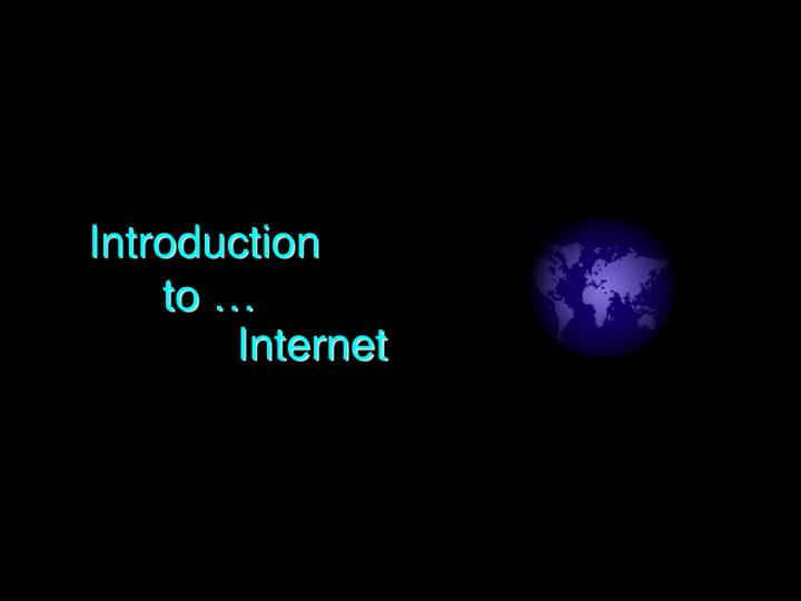 introduction to internet n.