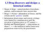 1 3 drug discovery and design a historical outline