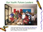 our youth future leaders
