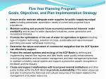 five year planning program goals objectives and plan implementation strategy