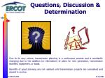 questions discussion determination
