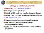 e tiology of cushing s syndrome