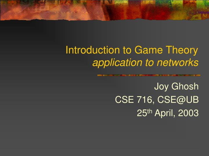 introduction to game theory application to networks n.