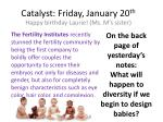 catalyst friday january 20 th