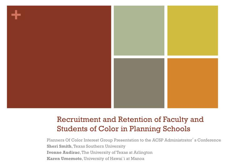 recruitment and retention of faculty and students of color in planning schools n.