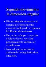 segundo movimiento la dimensi n singular