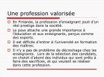 une profession valoris e