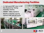 dedicated manufacturing facilities