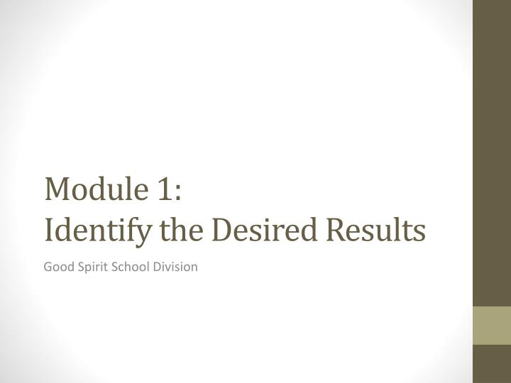 module 1 identify the desired results n.