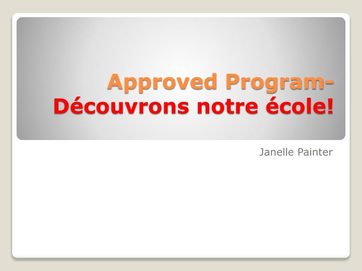 approved program d couvrons notre cole n.