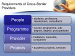 requirements of cross border providers