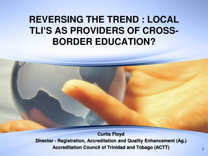 reversing the trend local tli s as providers of cross border education n.