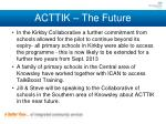 acttik the future