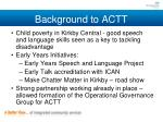 background to actt