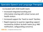specialist speech and language therapist