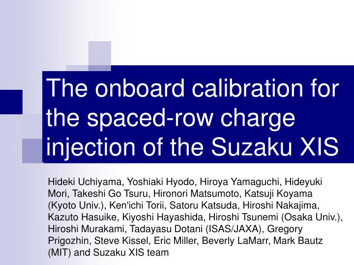 the onboard calibration for the spaced row charge injection of the suzaku xis n.