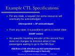 example ctl specifications