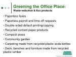 greening the office place waste reduction eco products