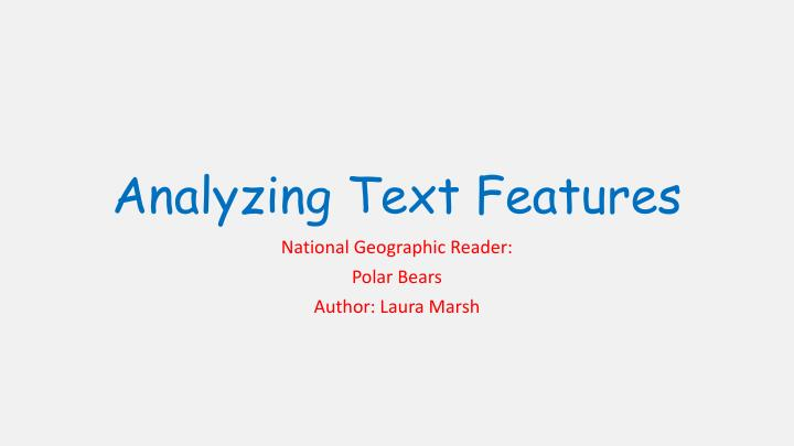 analyzing text features n.