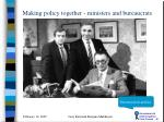 making policy together ministers and bureaucrats