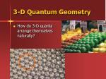 3 d quantum geometry