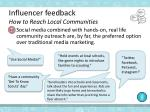 influencer feedback how to reach l ocal c ommunities