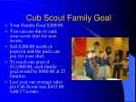 cub scout family goal