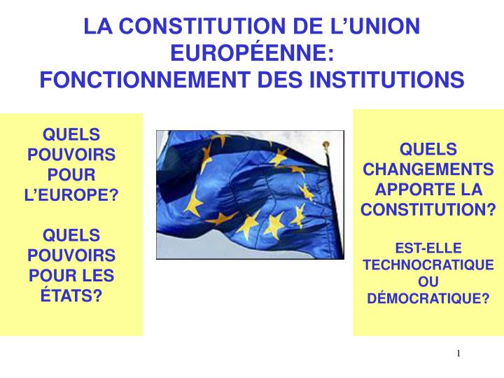 la constitution de l union europ enne fonctionnement des institutions n.