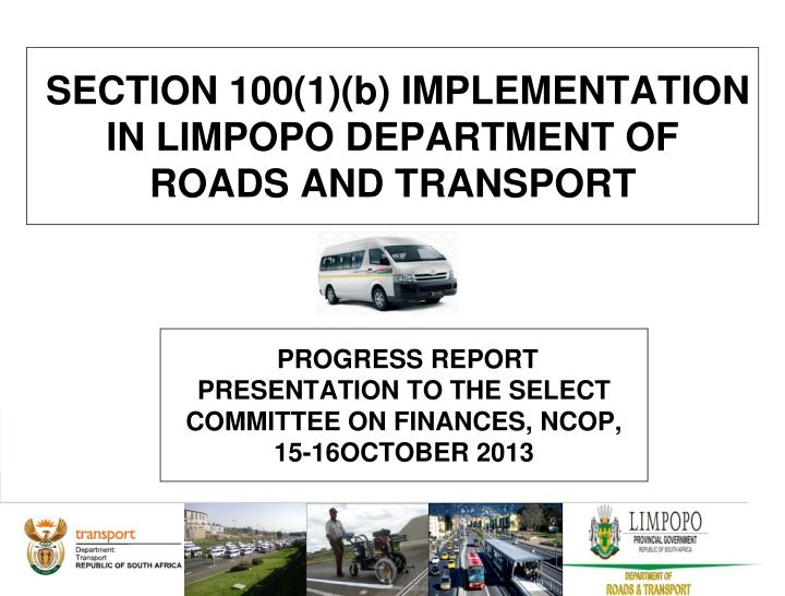 section 100 1 b implementation in limpopo department of roads and transport n.