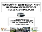 section 100 1 b implementation in limpopo department of roads and transport