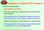 conditions on federal vet funding 1