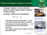 positive and negative changes in velocity