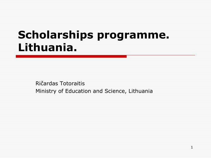 scholarships programme lithuania n.