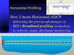 horizontal profiling