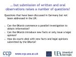 but submission of written and oral observations raises a number of questions