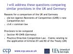 i will address these questions comparing similar provisions in the uk and germany