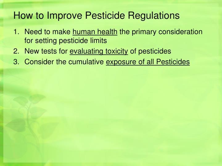 How to Improve Pesticide Regulations