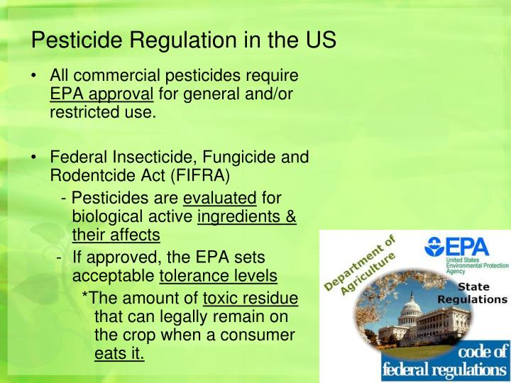 Pesticide Regulation in the US