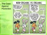 the case against pesticides