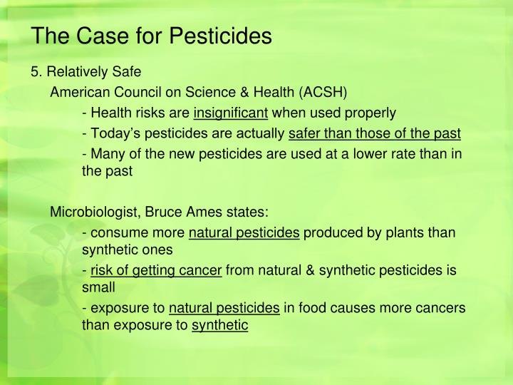 The Case for Pesticides