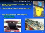 tripping slipping hazards