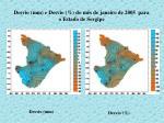 desvio mm e desvio do m s de janeiro de 2005 para o estado de sergipe