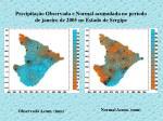 precipita o observada e normal acumulada no per odo de janeiro de 2005 no estado de sergipe