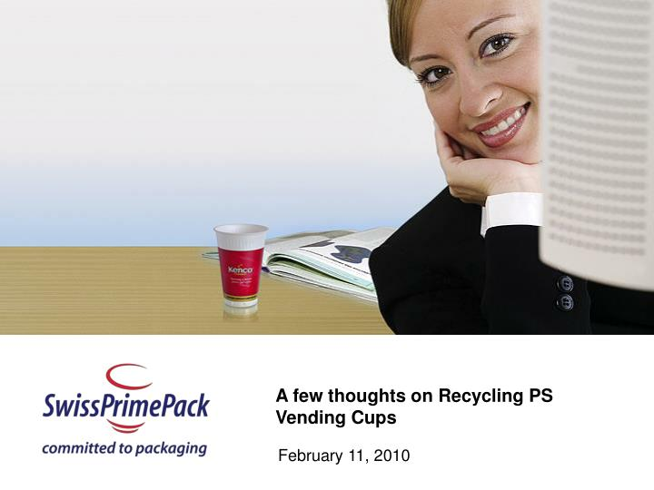 a few thoughts on recycling ps vending cups n.